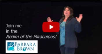 join-me-in-the-realm-of-miraculous-barbara-brown